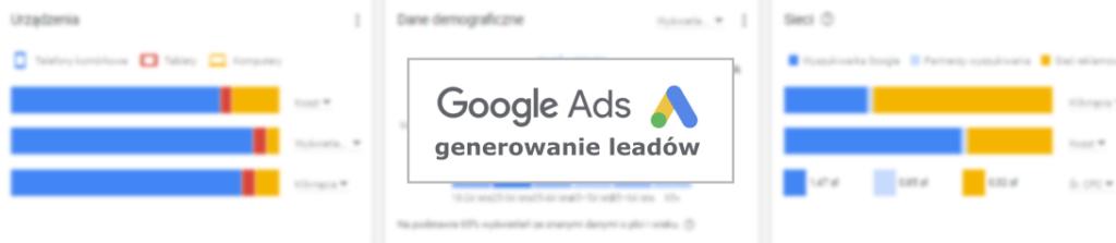 generowanie leadów z reklam google