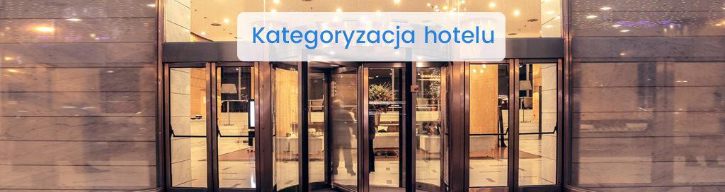 Zaszeregowanie ikategoryzacja hoteli, jak zacząć? - miniatura