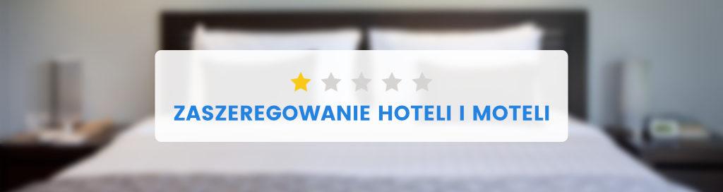 Gwiazdki hotelowe, hotel imotel jednogwiazdkowy, wymagania - miniatura