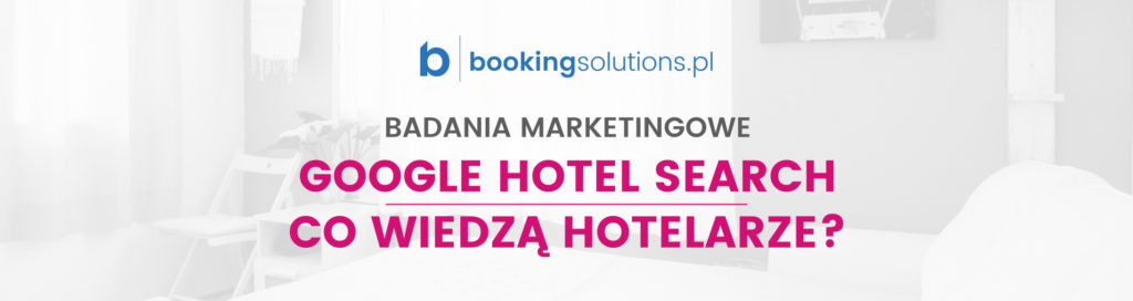 badania marketingowe google hotel search