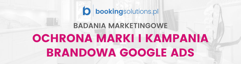 Kampanie brandowe w Google Ads – badania marketingowe - miniatura
