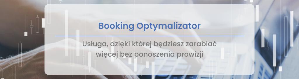 Booking Optymalizator – usługa, dzięki której będziesz zarabiać więcej bez podnoszenia prowizji - miniatura
