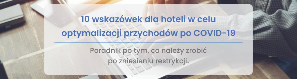 10 wskazówek dla hoteli w celu optymalizacji przychodów po COVID-19 - miniatura